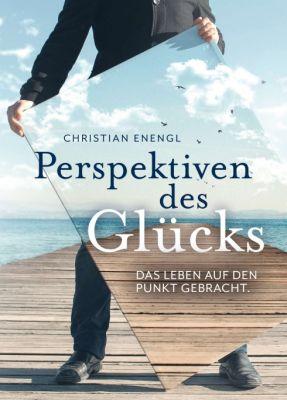 """""""Perspektiven des Glücks"""" von Christian Enengl"""