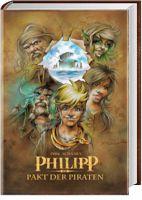 """""""Philipp - Pakt der Piraten"""" ein Kinder- und Jugendbuch-Fantasy-Abenteuer"""