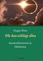 Pik-Ass schlägt alles - ein astronomischer Abenteuer-Roman