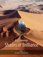 Teil 1 der Romantrilogie Shades of Brilliance