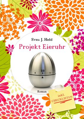 Cover Projekt Eieruhr, Svea J. Held