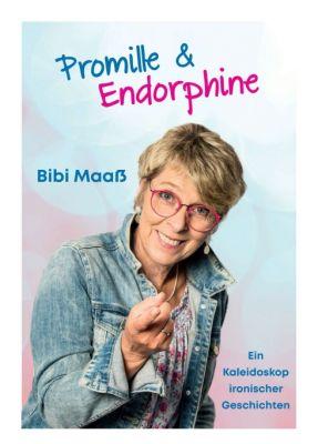 """""""Promille und Endorphine"""" von Bibi Maaß"""