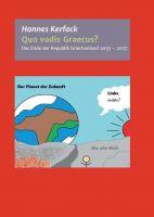 """""""Quo vadis Graecus?"""" von Hannes Kerfack"""