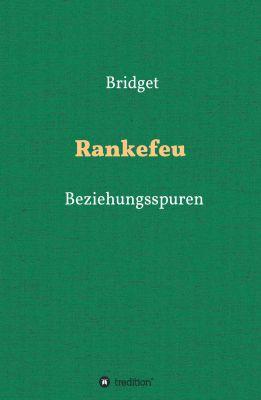 """Rankefeu"" von Bridget Golding"