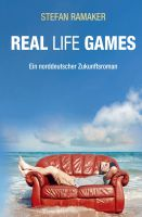 """Real life Games"" von Stefan Ramaker i"