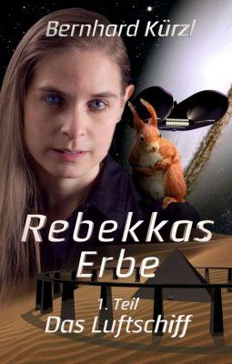 """""""Rebekkas Erbe"""" von Bernhard Kürzl"""