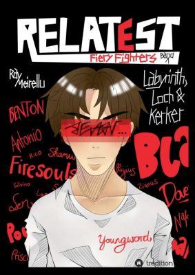 """RELATEST - Fiery Fighters"" von Ray Meirellu"