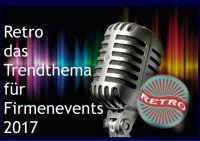 Retro - das Trendthema für Firmenevents by Engler Entertainment