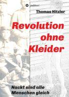 Revolution ohne Kleider – neues Buch beschreibt eine alternative Vergangenheit