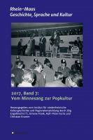"""""""Rhein-Maas. Geschichte, Sprache und Kultur"""" von Simone Frank"""