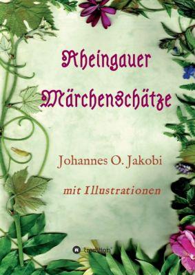 """""""Rheingauer Märchenschätze"""" von Johannes O. Jakobi"""