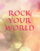 ROCK YOUR WORLD - ein wertvoller Wegbegleiter in Notizbuchform
