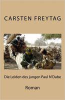 """Romanveröffentlichung """"Die Leiden des jungen Paul N' Dabe"""""""