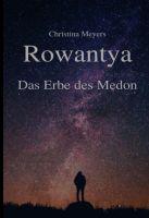 Rowantya - Magischer Fantasy-Roman mit SciFi-Elementen