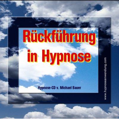 Rückführung in Hypnose - per Hypnose CD erleben