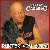 """""""Runter vom Sofa!"""" meint melodisch Stefan Carabao"""