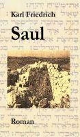 """""""Saul"""" von Magnus Karl Friedrich Schleich"""