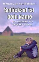 Schicksal ist dein Name - Die Geschichte von Pflegekind Destiny