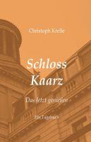 """Schloss Kaarz"" von Christoph Krelle"