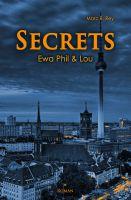 """""""Secrets"""" von Marc B. Rey"""