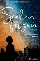 Seelenfetzen: Traumtürchen Band 1 - ein atemberaubendes Fantasy-Spektakel