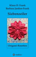 """""""Siebenzeiler Origami-Rosetten"""" von Klaus D. Frank"""