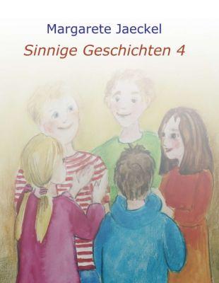 """""""Sinnige Geschichten 4"""" von Margarete Jaeckel"""