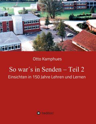"""""""So war´s in Senden - Teil 2"""" von"""