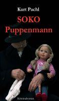 """""""SOKO Puppenmann"""" von Kurt Pachl"""