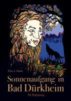 Sonnenaufgang in Bad Dürkheim - ein abenteuerlicher Jugend-Roman über dunkle Geheimnisse