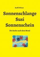 Sonnenschlange Susi Sonnenschein - Liebevoll illustriertes Kinderbuch