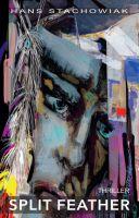 """""""Split Feather"""" von Hans Stachowiak"""