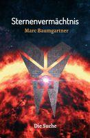 """Sternenvermächtnis 2"" von Marc Baumgartner"