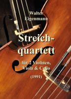 Streichquartett für 2 Violinen, Viola und Cello - Ein dreiteiliges Werk