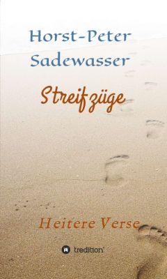 """""""Streifzüge"""" von Horst-Peter Sadewasser"""