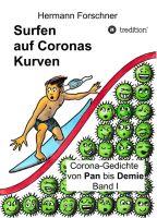 Surfen auf Coronas Kurven - Humorvolle Lyrik