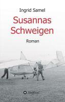 Susannas Schweigen - Spannender Roman mit zeitgeschichtlichen Bezügen