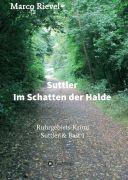 Suttler – Im Schatten der Halde