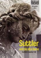 Suttler und die alte Dame - Suttlers zweiter Kriminalfall