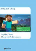 Tagebuch eines Minecraft-Dorfbewohners - Abenteuerliche Kurzgeschichte