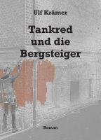 Tankred und die Bergsteiger - Dramatischer Familienroman