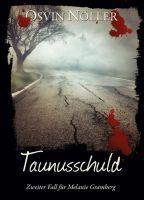 Taunusschuld - Melanie Grambergs zweiter Fall