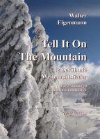 Tell It On The Mountain - 12 berühmte Weihnachtslieder für zweistimmige Frauenchöre & Klavier