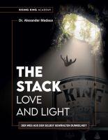 THE STACK - Love and Light - Der Weg aus der selbst gewählten Dunkelheit