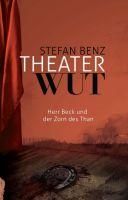 Theaterwut - Zweiter Teil über den unkonventionellen Theater(ver)führer
