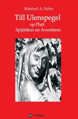 """""""Till Ulenspegel op Platt"""" von Manfred A. Sahm"""
