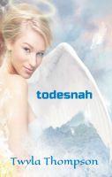 """todesnah"" von Twyla Thompson"