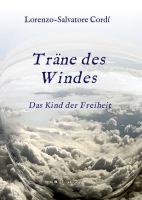Träne des Windes - Kurze, poetische Texte