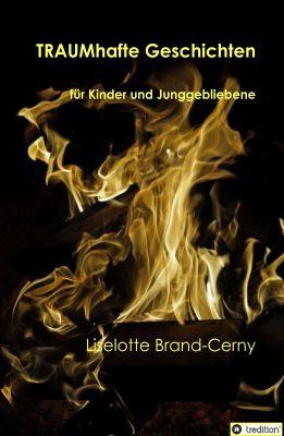 """""""TRAUMhafte Geschichten"""" von Liselotte Brand-Cerny"""