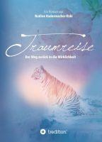Traumreise – neuer Roman erzählt von einer Liebe zwischen Traum und Wirklichkeit